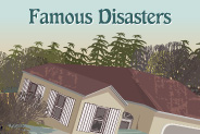 Famous Disasters